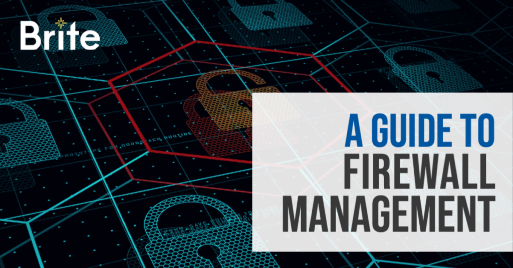 A guide to firewall management